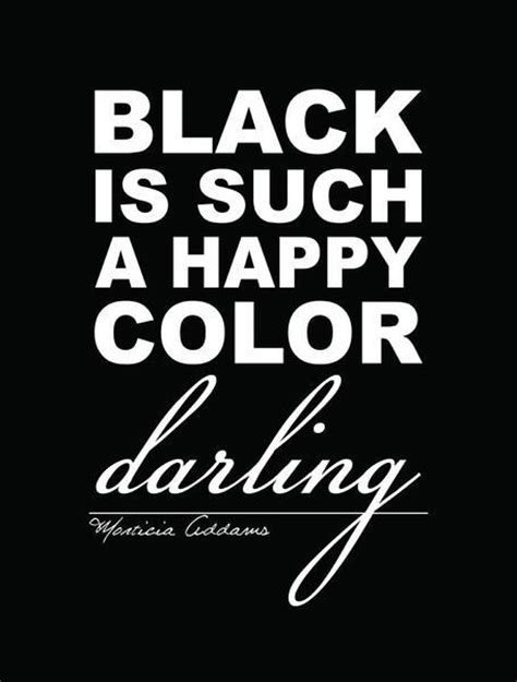 what color is happy black is such a happy color picture quotes