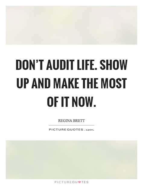 audit quotation don t audit show up and make the most of it now