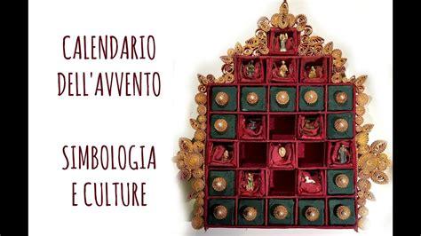 L Arte Te by Calendario Dell Avvento Simbologia E Culture Arte Per Te