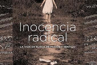 inocencia radical radical inocencia radical de elsa punset paperblog