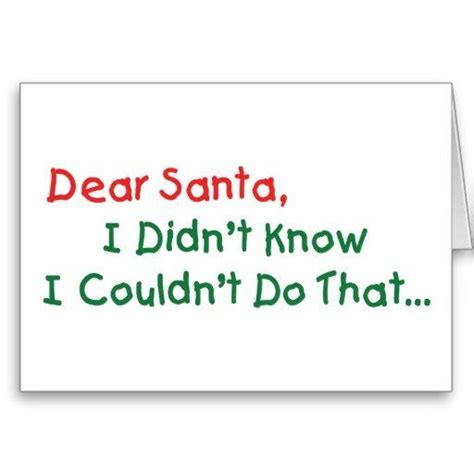 Excuse Letter Quotes Dear Santa I Can Explain Other Dear Santa Quotes And Excuses