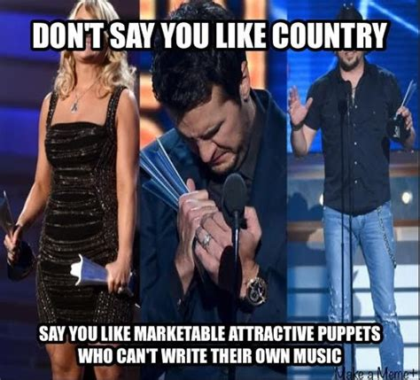 Country Music Meme - 7 best images about cm sux on pinterest funny johnny
