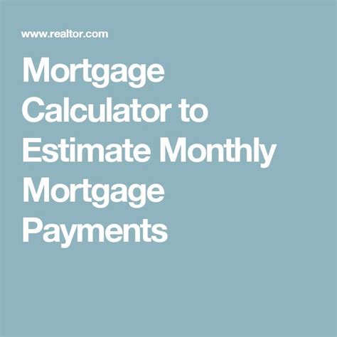 estimate house payment best 25 mortgage calculator ideas on pinterest home