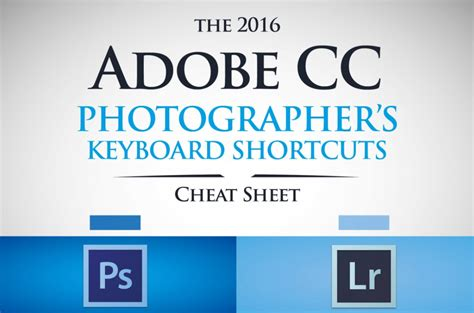 adobe photoshop cc for dummies for dummies computer tech books the 2016 adobe shortcuts for photographers sheet