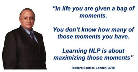 nlp quotes pattern richard bandler hypnotic language patterns your life