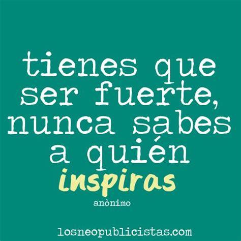 una inspiracion para cada inspiraci 243 n frases inspiraci 243 n quotes and frases
