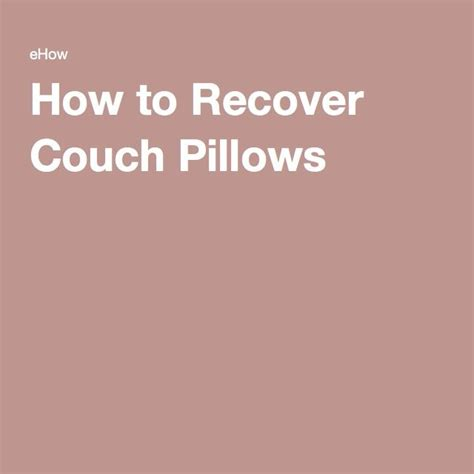 how to recover a couch without sewing 17 best ideas about recover couch on pinterest