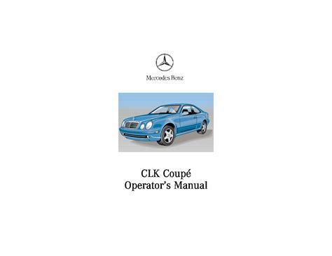car maintenance manuals 2001 mercedes benz clk class 2001 mercedes benz clk class owner s manual car maintenance tips