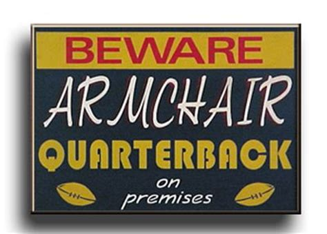what is an armchair quarterback armchair quarterback archives management concepts