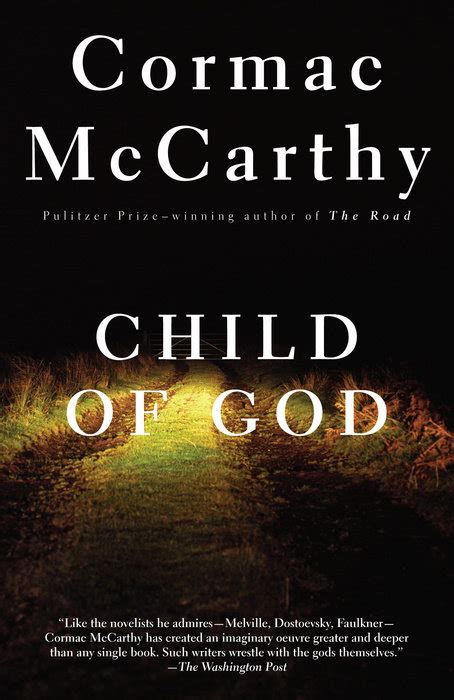 child of god an underappreciated and unrelenting novel from an american