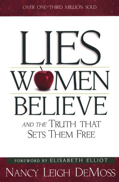 lies believe and the that sets them free books the northens book review lies believe