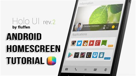 tutorial homescreen android holo ui rev 2 by fluffen android homescreen tutorial