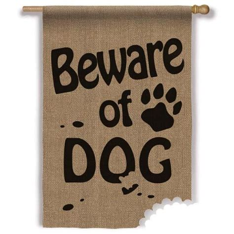 beware of the dog house burlap beware of dog house flag animal flags themes