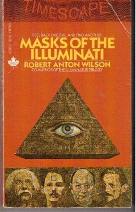 book on illuminati masks of the illuminati by robert anton wilson reviews