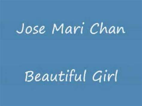 jose mari chan beautiful girl w lyrics on screen youtube