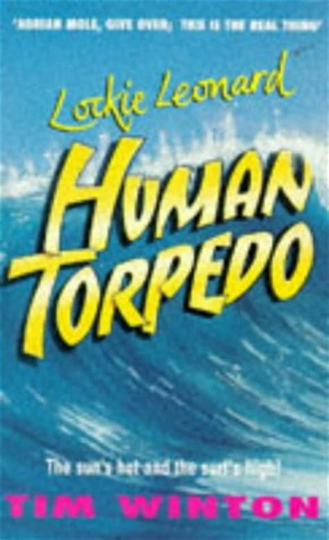 themes lockie leonard human torpedo human torpedo lockie leonard 1 by tim winton reviews