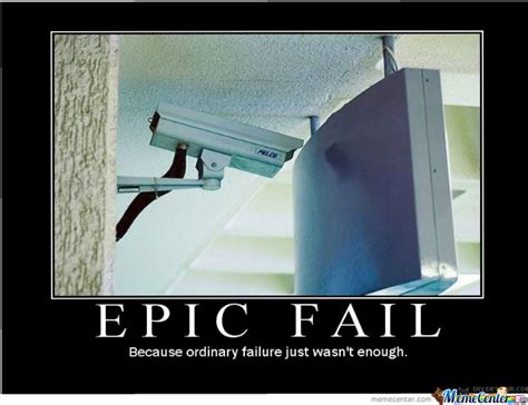 Epic Fail Meme - just an epic fail by trollingdey meme center