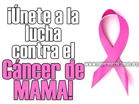 imagenes originales contra el cancer de mama c 225 ncer de mama mujeres cristianas org