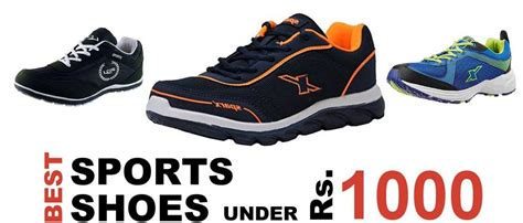 top 5 best sports shoes for rs 1000 in india 2018