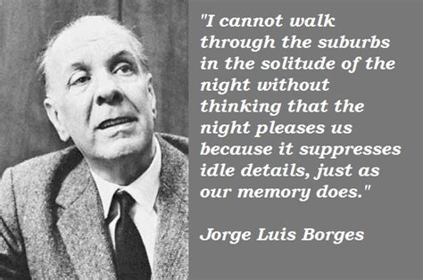 jorge luis borges biography in spanish jorge luis borges s quotes famous and not much sualci