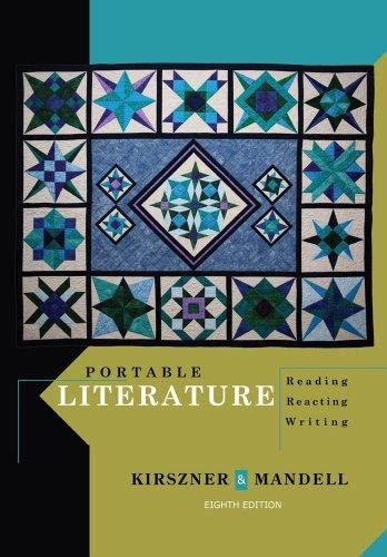 Portable Literature Reading By Kirszner 8th Edition Direct Textbook