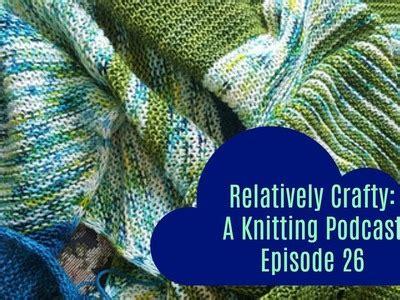 knitting podcasts beardychiels podcast episode14 monogamous knitting not