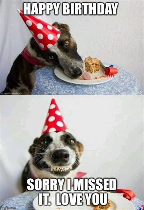 Belated Birthday Meme - 17 best ideas about belated birthday funny on pinterest