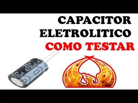 como testar capacitor 1000uf capacitor eletrol 205 tico como testa lo