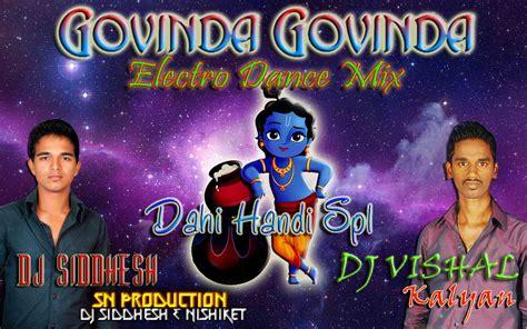 actor govinda songs dj mix govinda govinda electro dance mix dj sn production