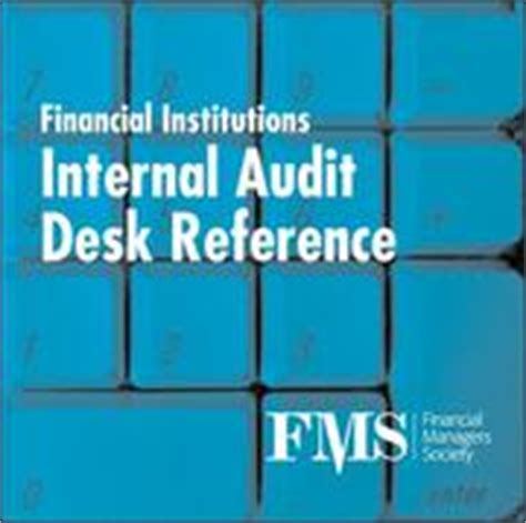 reference books of auditing financial institutions audit desk reference july