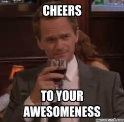 Barney Stinson Meme - cheers