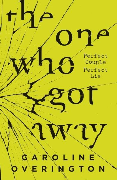 the one that got away a novel book of the week the one who got away by caroline