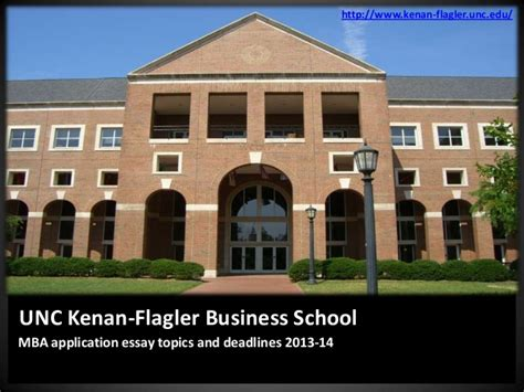 Ohio Mba Application Deadline by Unc Kenan Flagler Releases Mba Application Essay Topics