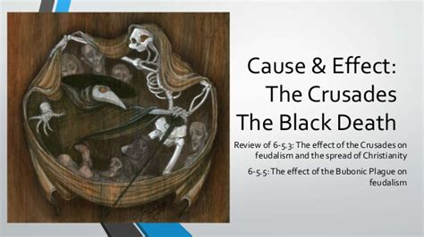 The Black Effect cause effect of the crusades the black