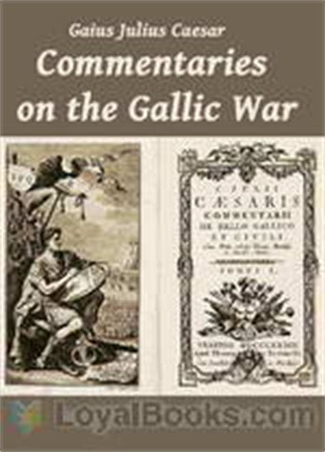 the landmark julius caesar the complete works gallic war civil war alexandrian war war and war books commentaries on the gallic war by gaius julius caesar