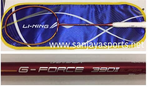 Raket Badminton Lining G 390 Seri 2 Original jual perlengkapan olahraga bulutangkis badminton aksesoris baju celana grip karpet lapangan