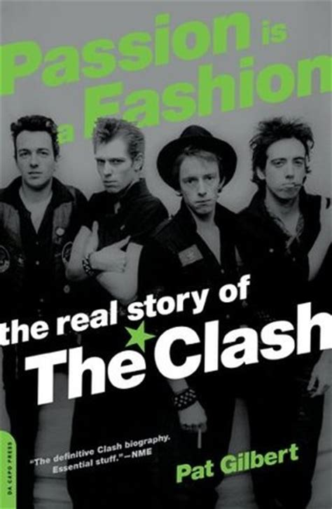 Reading Some Fashion Fiction by Is A Fashion The Real Story Of The Clash By Pat