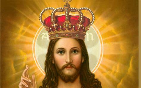 imagenes de jesus rey del universo 26 de noviembre jesucristo rey del universo alfa y omega