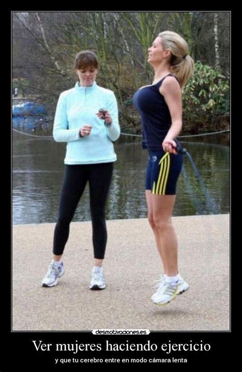 imagenes chistosas haciendo ejercicio ver mujeres haciendo ejercicio desmotivaciones