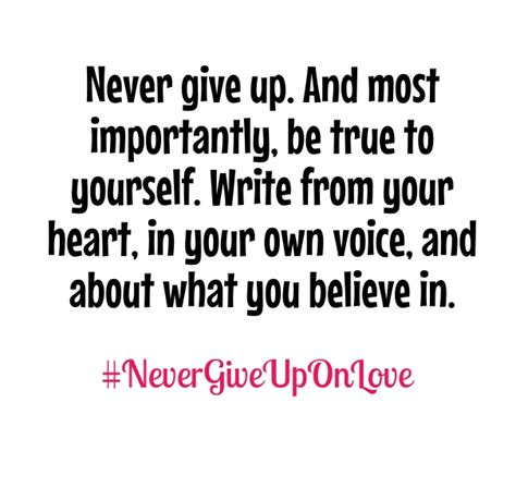 never give up quotes 15 never give up on best quotes to save your