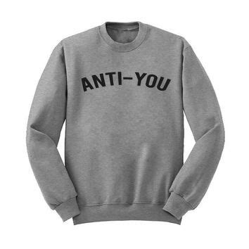 Anti You Sweater by Love143 On Wanelo