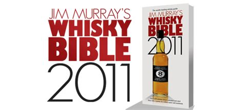 jim murray s whiskey bible 2018 15 books whiskyintelligence 187 archive 187 the 2011 whisky