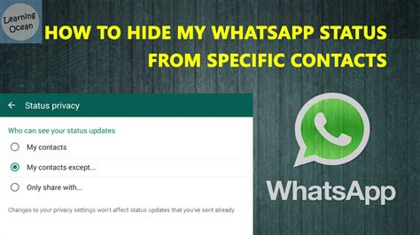 tutorial hide whatsapp status how to hide my whatsapp status from specific contacts