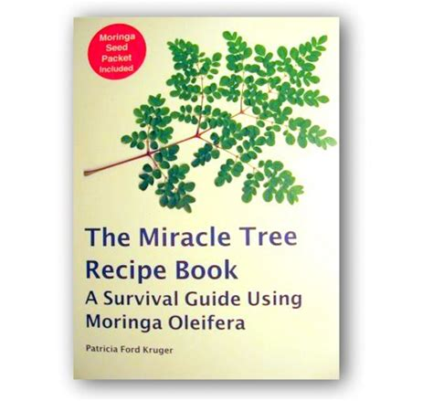 The Miracle Book By The Miracle Tree Recipe Book Moringa Farms
