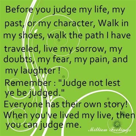 walk in my shoes then judge me education that i