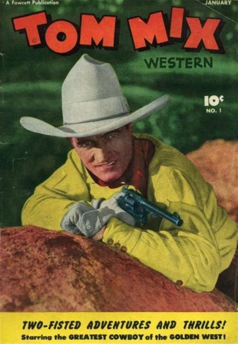 cowboy film makes hero a poser 17 best images about tom mix on pinterest toms western