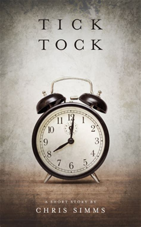 tick tock its about time books tick tock chris simms
