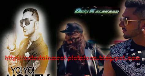 download desi kalakar album in mp3 desi kalakar full album by honey singh entertainment