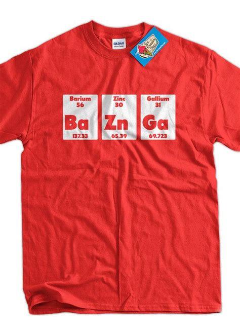 bazinga periodic t shirt bazinga baznga periodic chemistry geek nerd