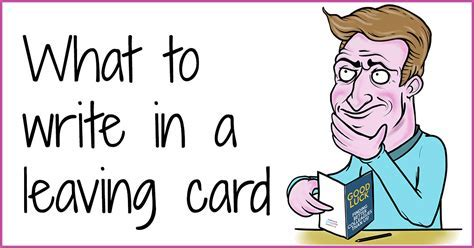 What To Write In A Leaving Card   Funny Silly Rude Ideas